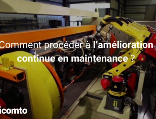 Comment procéder à l'amélioration continue en maintenance ?