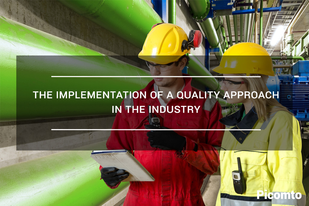 The implementation of a Quality Approach in the industry