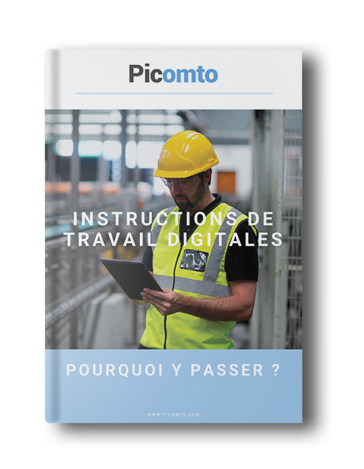 Ebook Picomto - Instructions de travail digitales