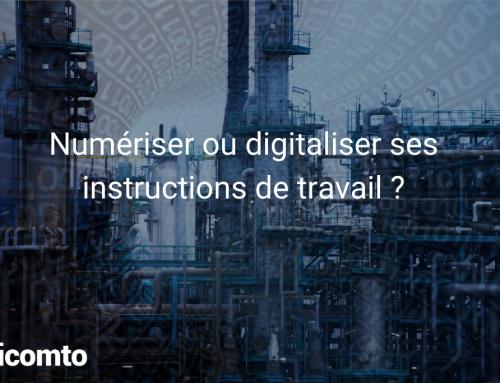 Numériser ou digitaliser ses instructions de travail ?