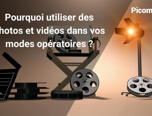 Pourquoi utiliser des photos et vidéos dans vos modes opératoires ?