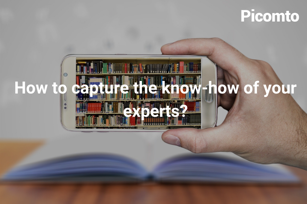 How to capture the know-how of your experts