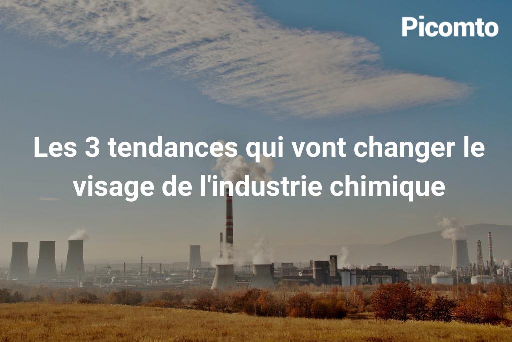 Les tendances qui vont changer le visage de l'industrie chimique