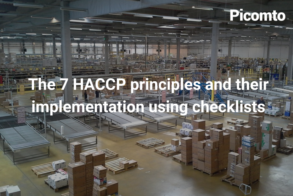 The 7 HACCP principles and their implementation using checklists
